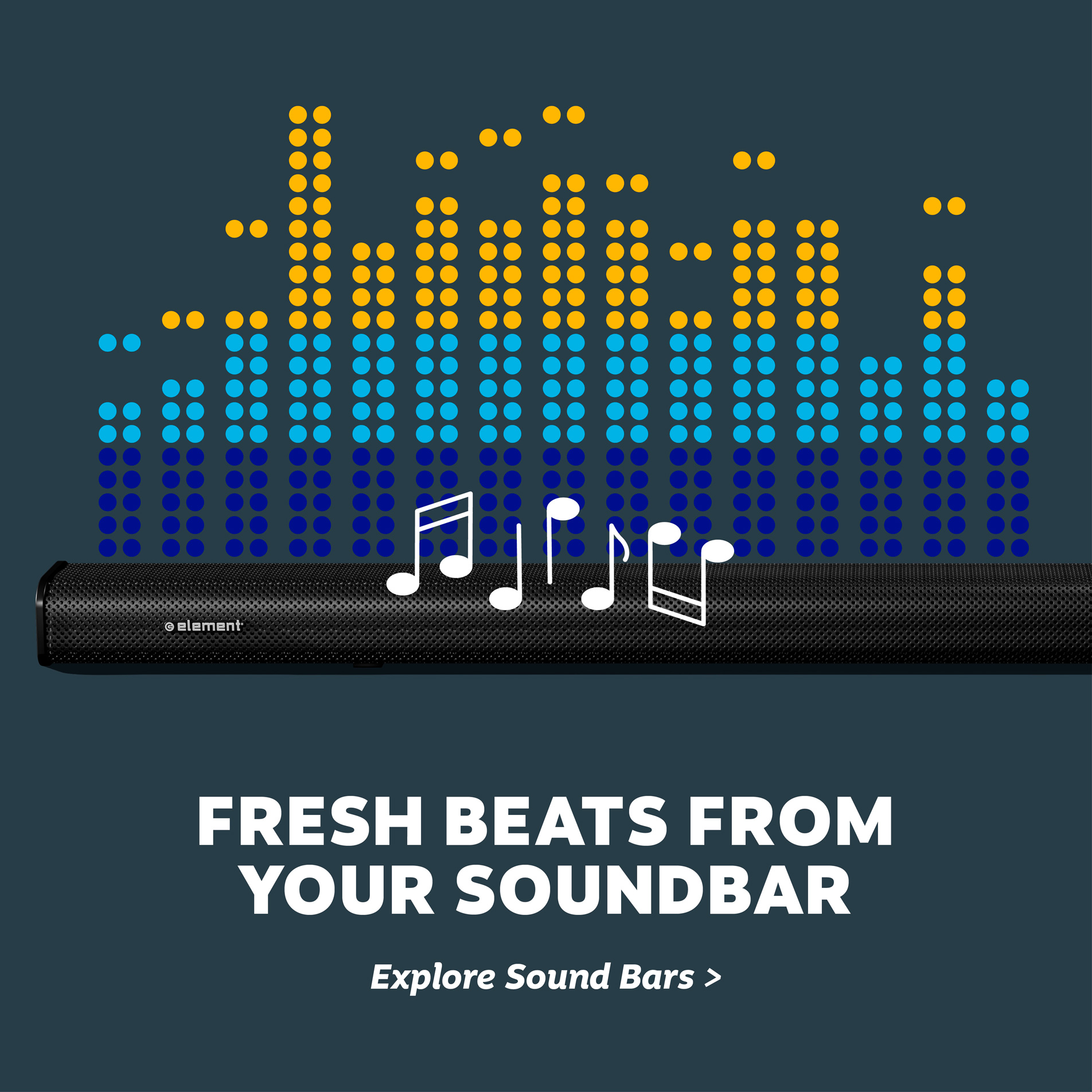 Fresh beats from your sound bar